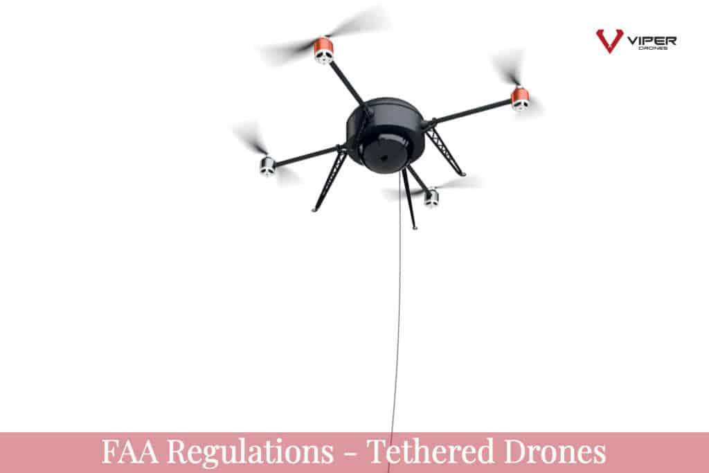 FAA Regulations - Tethered Drones
